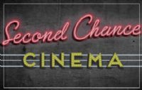 second chance cinema